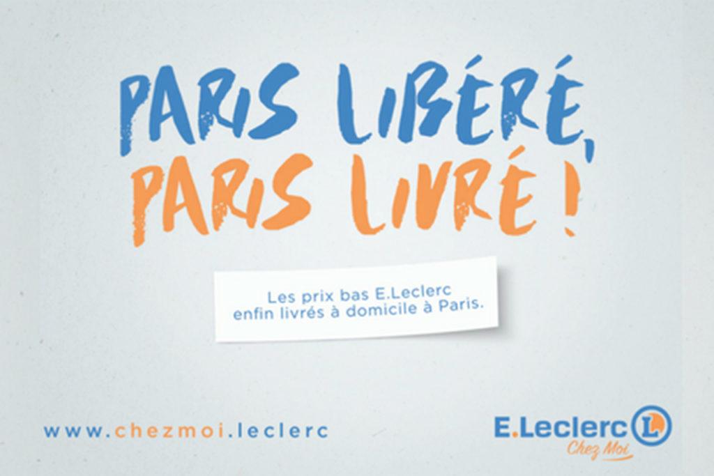 Affiche Paris Libéré, Paris Livré ! Les prix bas E.Leclerc enfin livrés à domicile à Paris - E.Leclerc Chez moi